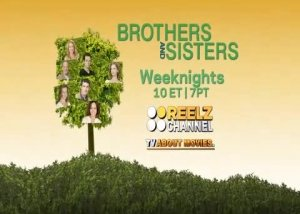 Reelz | Brothers & Sisters Promo