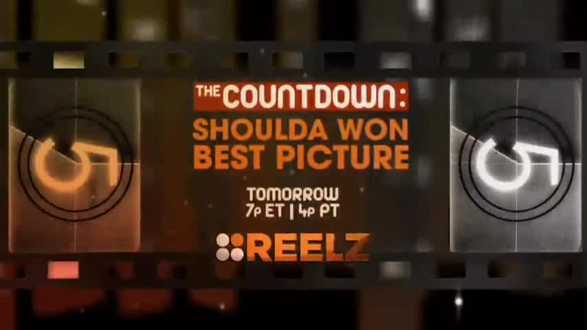 "Reelz | The Countdown ""Who Shoulda' Won Best Picture"" Promo"