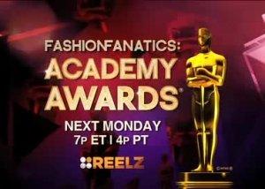 Reelz | Academy Awards / Fashion Fanatics Promo