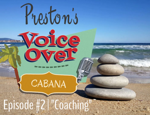 "Preston's VoiceOver Cabana | Episode #2 – ""Coaches"""