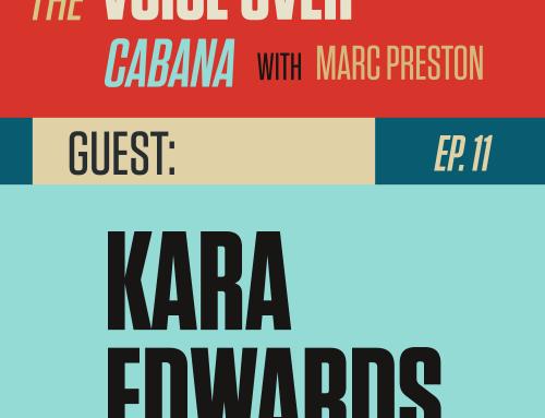 "Preston's VoiceOver Cabana | Episode #011 | Kara Edwards – ""Animation VO Pro"""