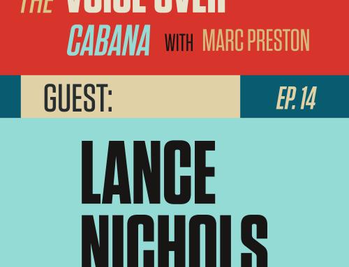 Preston's VoiceOver Cabana | Episode #14 | Lance Nichols