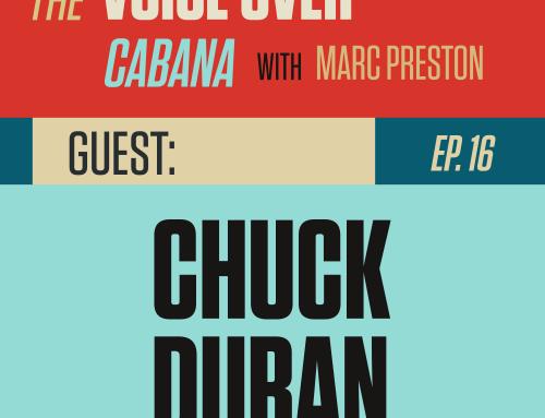 Preston's VoiceOver Cabana | Episode #16 | Chuck Duran – Pro Demo Producer